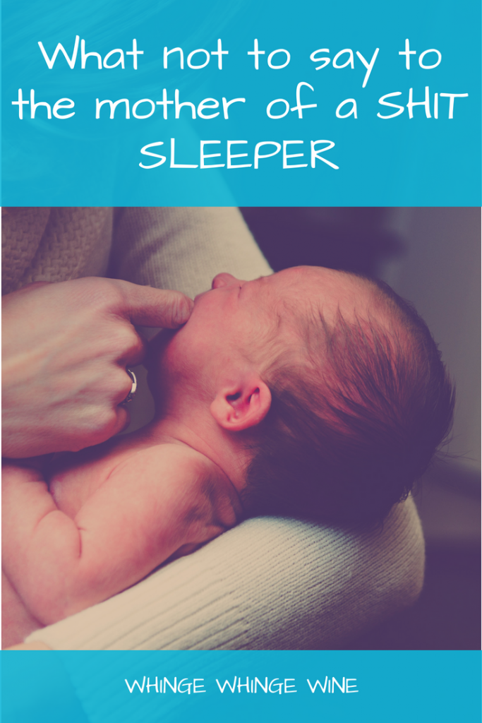 Things you really shouldn't say to the mother of a baby that doesn't sleep. If you have a non-sleeping baby you may recognise some of these! If you don't, then let it serve as a handy guide for things NOT to say to new moms! #baby #babies #sleep #parenting #mom #momlife #momhumor #mumlife #humor