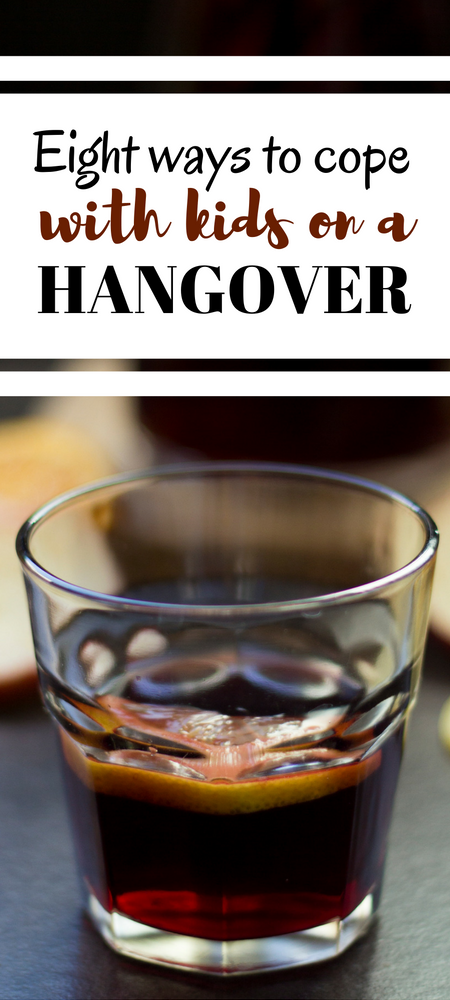 Eight ways to cope with kids on a hangover A mum's survival guide. Had too much to drink? Hungover? In charge or babies or toddlers and feel like your skull might just explode? Never fear, here are my tried and tested tips for caring for children when you have a hangover. Cheers! #hangover #hungover #mumlife #momlife #parenting #humor #parentlife #mumsnightout #parentingadvice