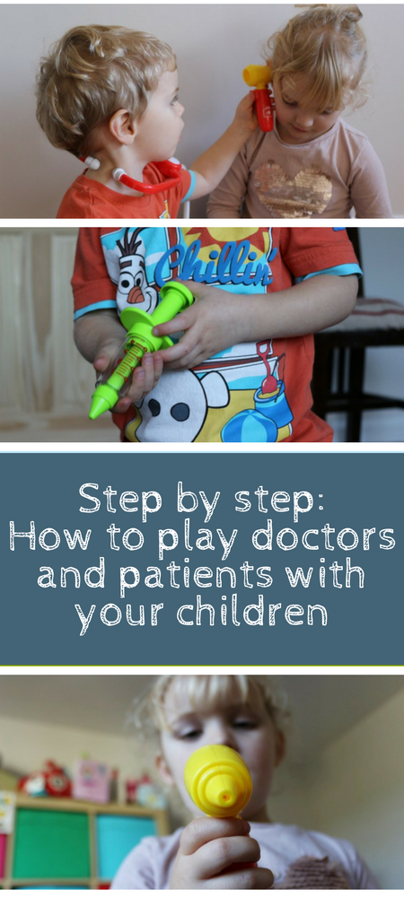 How to play doctors and patients with your children - a tongue in cheek step by step guide #parenting #parentingadvice #parentingtips #pretendplay #toddlers #children #mom #momlife #beingamom #playingwithkids #happychildren #mumlife