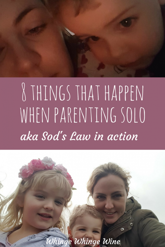 8 things that happen when parenting solo (AKA Sod's Law in action). When I'm on my own and parenting solo for the weekend, some things are bound to happen. #momlife #mumlife #parenting #momming #soloparenting