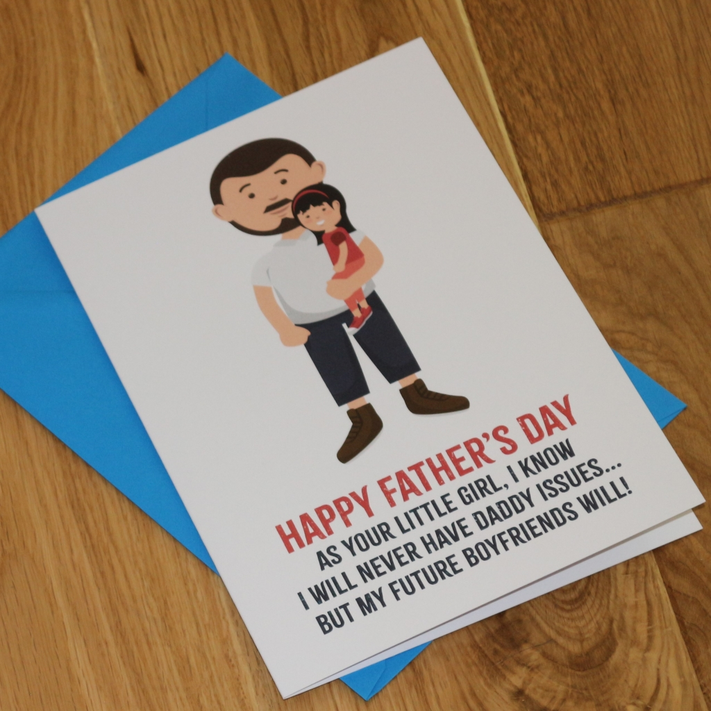 13. Love Layla funny rude and inappropriate greetings cards for Father's Day - Daddy Issues
