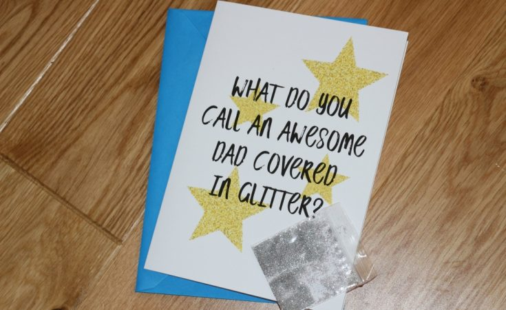 What do you call an awesome dad covered in glitter? - Love Layla discount code
