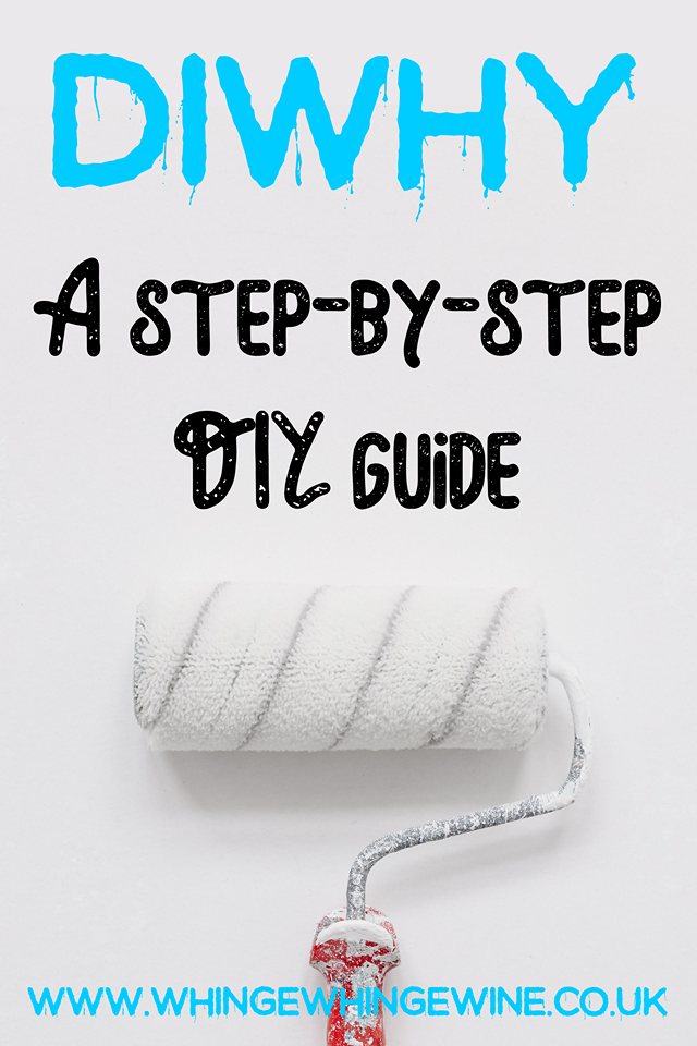 DIWhy did we bother?! A step by step guide to doing it yourself with funny stories to make you feel better about being slightly crap at DIY! #humor #DIY #funnystories #parenting