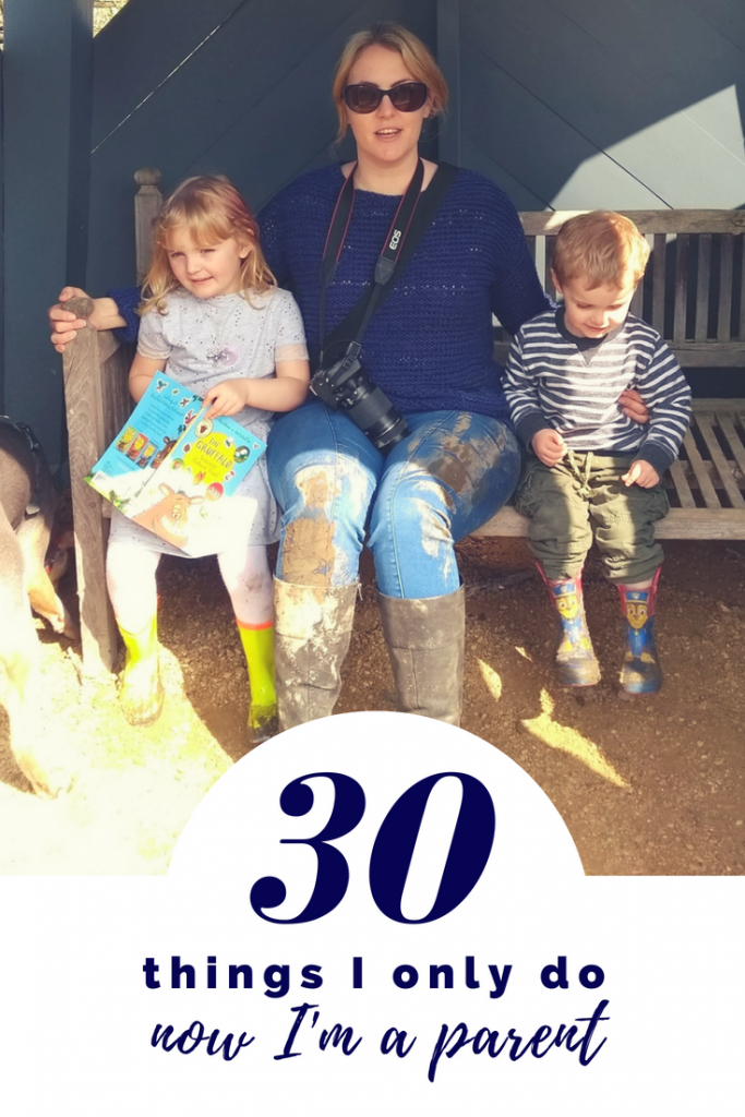 30 things I only do now I'm a parent - stuff I would never have guessed that I would do after having kids #parenting #mumlife #momlife #beingamom #momhumor #parentinghumour #beforeandafterkids #kids #beingamum #parenting