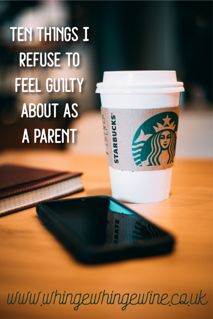 Ten things I refuse to feel guilty about as a parent/mom/mum - mum guilt takes no prisoners #mumlife #momlife #beingamom #momhumor